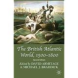 The British Atlantic World, 1500-1800