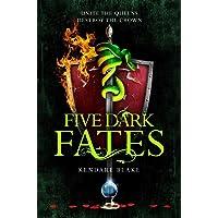 Five Dark Fates: Three Dark Crowns Book 4