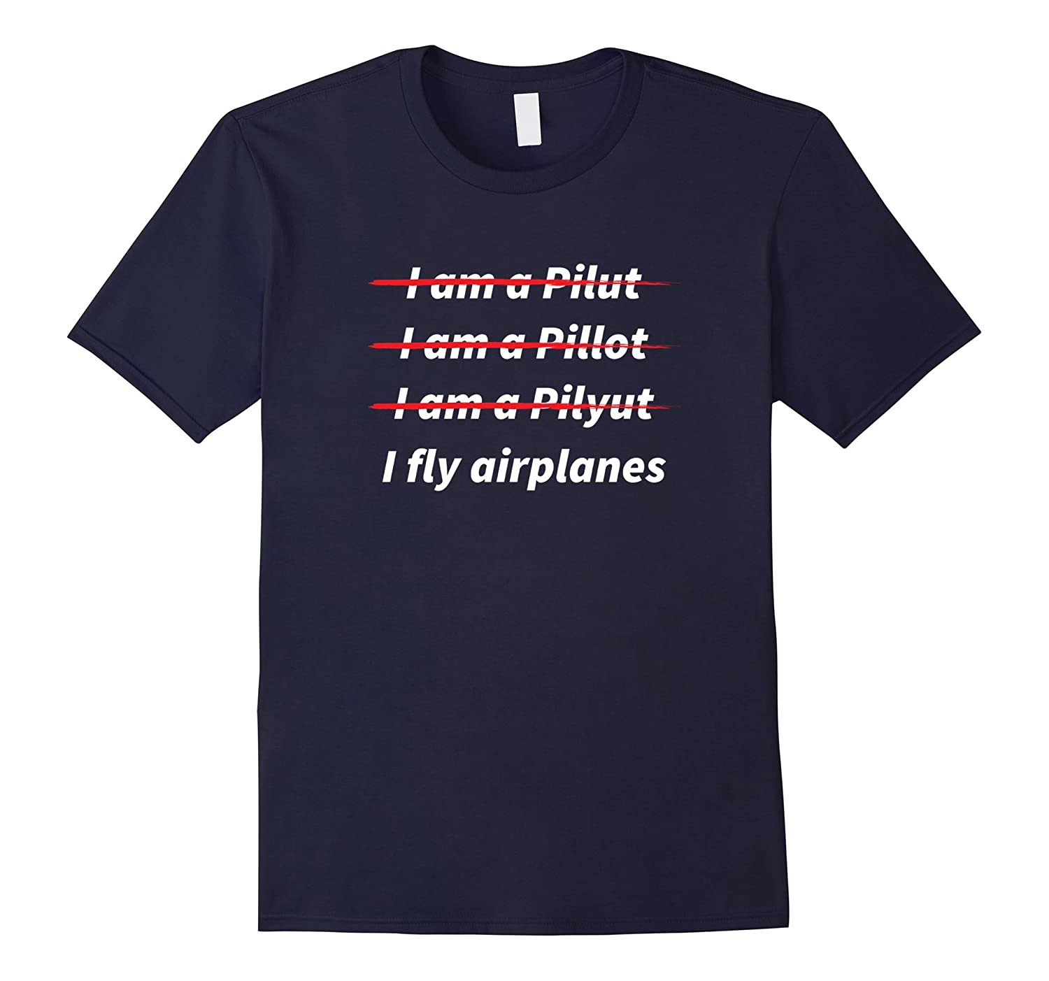 Im a pilot I fly Airplanes T-Shirt-Vaci