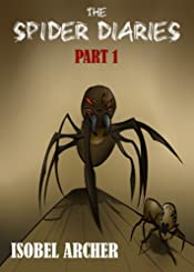 The Spider Diaries: Part 1