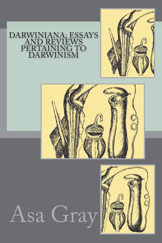 Read Online Darwiniana; Essays and Reviews Pertaining to Darwinism ebook