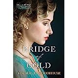 Bridge of Gold (Doors to the Past Book 3)