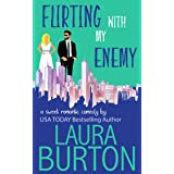 Flirting with my Enemy: A Sweet Romantic Comedy (Love is a Mystery Book 1)