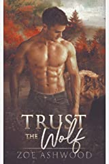 Trust the Wolf (Shift) Paperback
