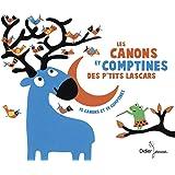 Canons et Comptines des P'tits Lascars, 15 Canons et 14 Chansons