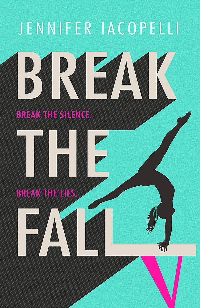 Break The Fall: The compulsive sports novel about the power of ...