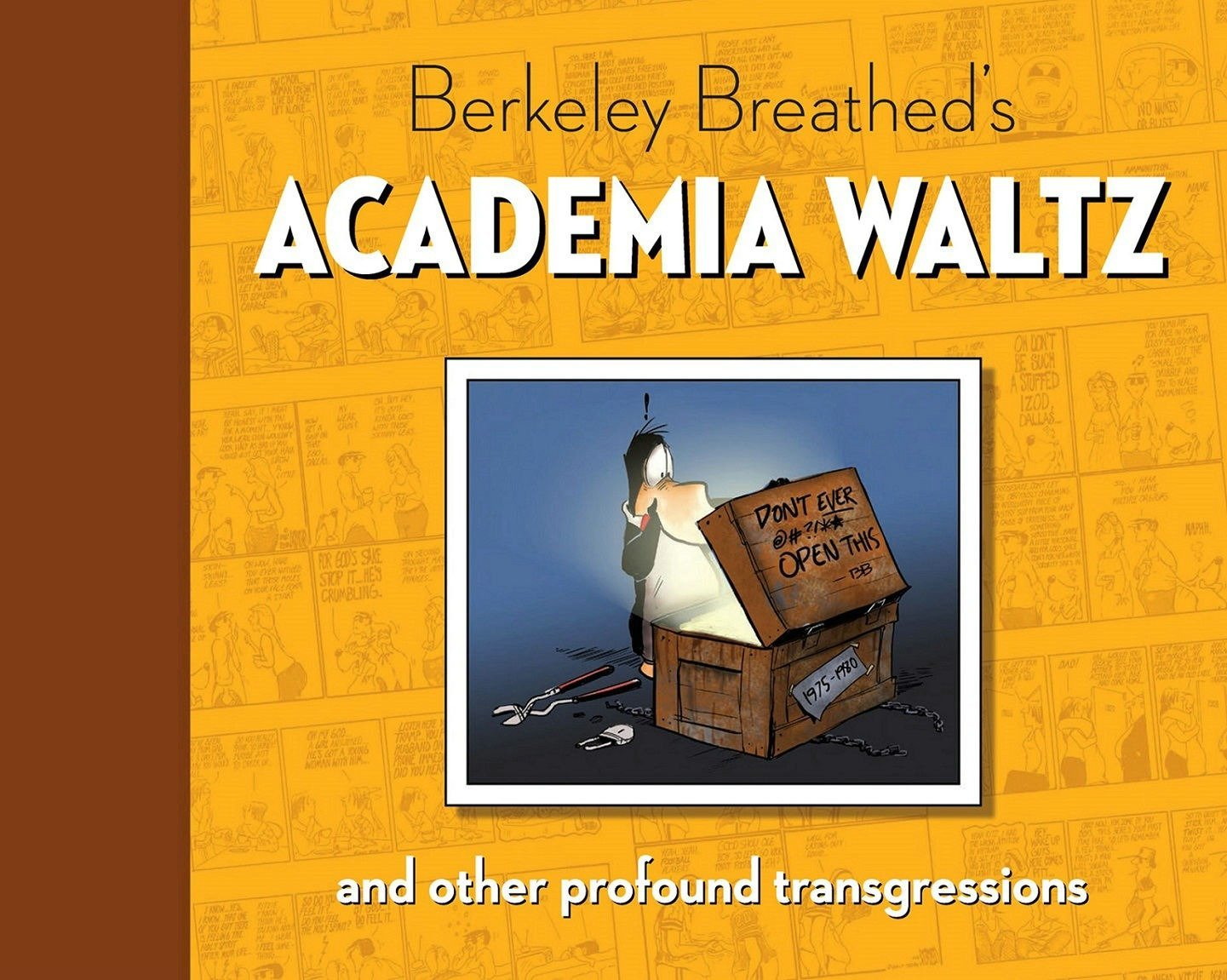 Berkeley Breathed's Academia Waltz And Other Profound Transgressions (Bloom County) by IDW Publishing