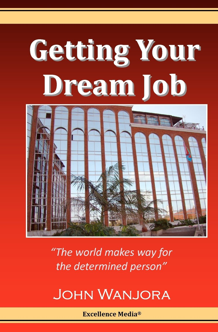 Getting Your Dream Job: The World Makes Way For The Determined Person pdf epub