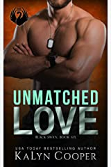 Unmatched Love: Henry & Lei Lu: A SEAL & Strong Heroine Military Romance (Black Swan Book 6) Kindle Edition