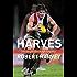 Harves: Strength Through Loyalty
