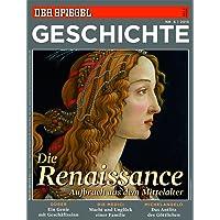 SPIEGEL GESCHICHTE 6/2013: Die Renaissance