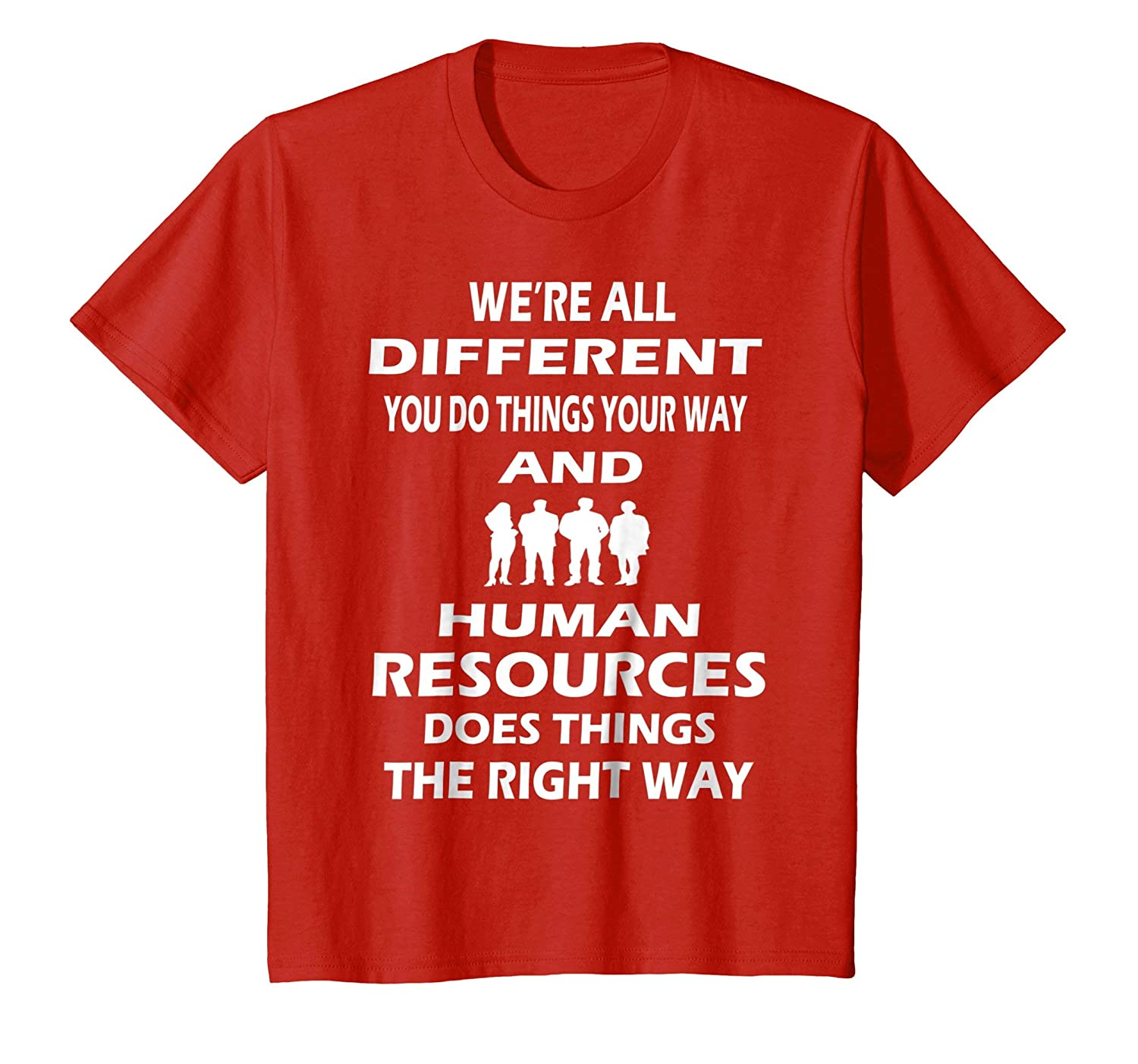 c0091fa1 Amazon.com: Human Resources Shirt Funny HR Department Gift Shirt Idea:  Clothing