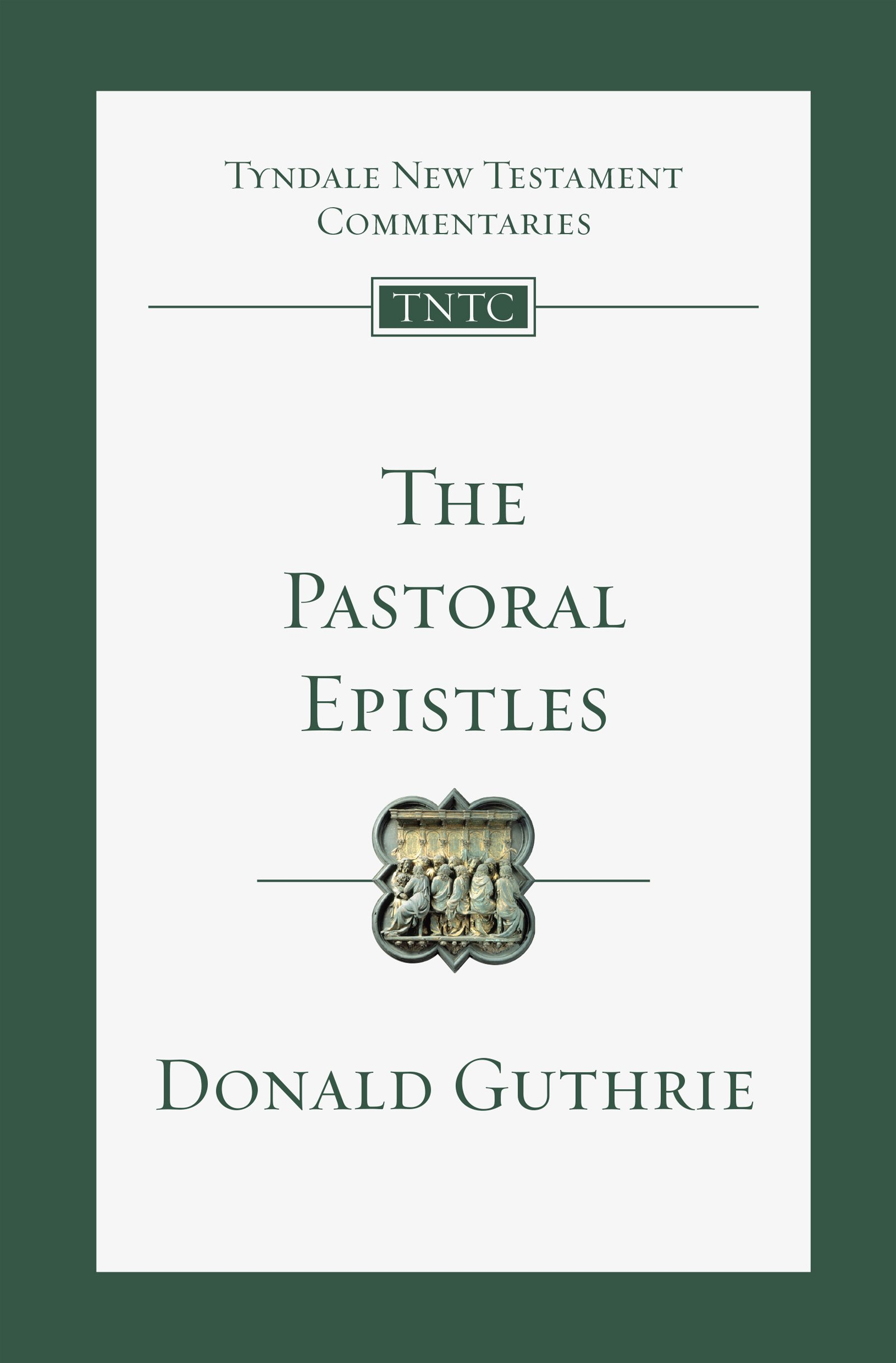 The Pastoral Epistles (Tyndale New Testament Commentaries (IVP Numbered)):  Dr. Donald Guthrie Ph.D.: 9780830842445: Amazon.com: Books