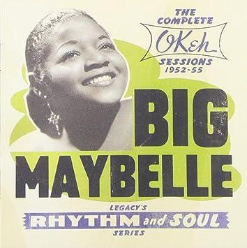Amazon | Complete Okeh Sessions: 1952-1955 | Big Maybelle | ジャンプミュージック | 音楽