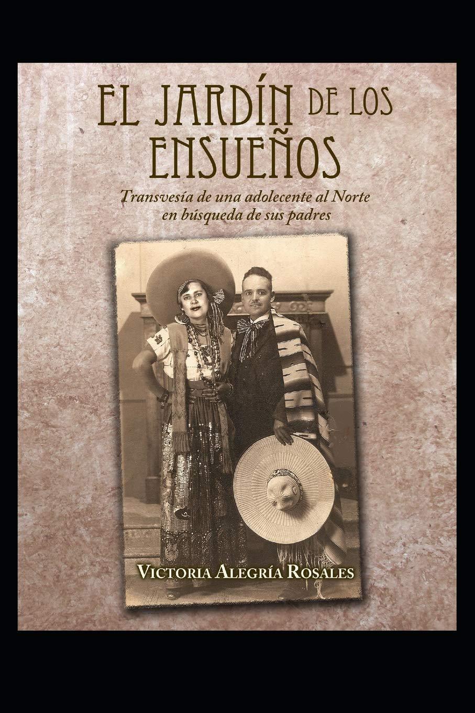 El Jardín de los Ensueños: El Jardín de los Pecados: Amazon.es: Rosales, Victoria Alegría: Libros