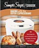 Baking with the Oster Expressbake Bread