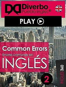 Common errors, errores comunes al aprender inglés: Errores comunes todos comentemos al aprender inglés (Spanish Edition)