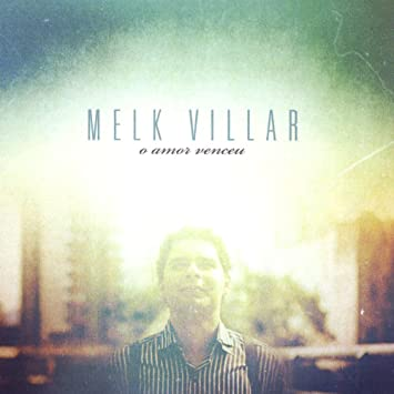 BAIXAR MELK VILLAR DO O CD