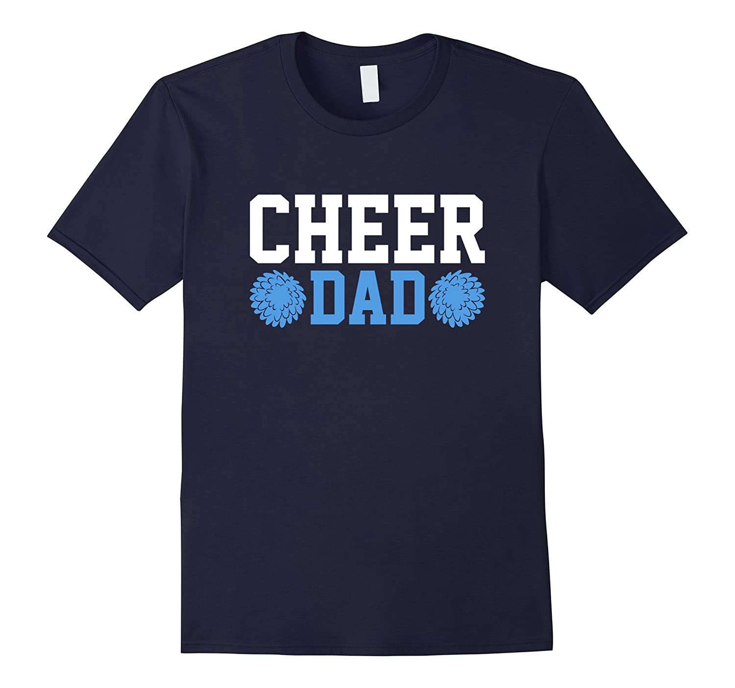 Cheer Dad Cheerleader T-Shirt for Fathers Men Gift-FL
