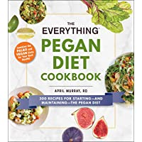 The Everything Pegan Diet Cookbook: 300 Recipes for Starting―and Maintaining―the Pegan Diet