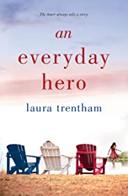 An Everyday Hero (Heart of a Hero)