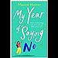 My Year of Saying No (English Edition)