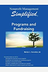 Nonprofit Management Simplified: Programs and Fundraising Paperback