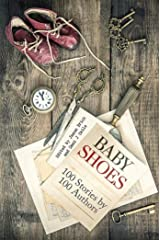Baby Shoes: 100 Stories by 100 Authors Kindle Edition
