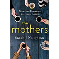 The Mothers: Five women. Five secrets. One missing husband.