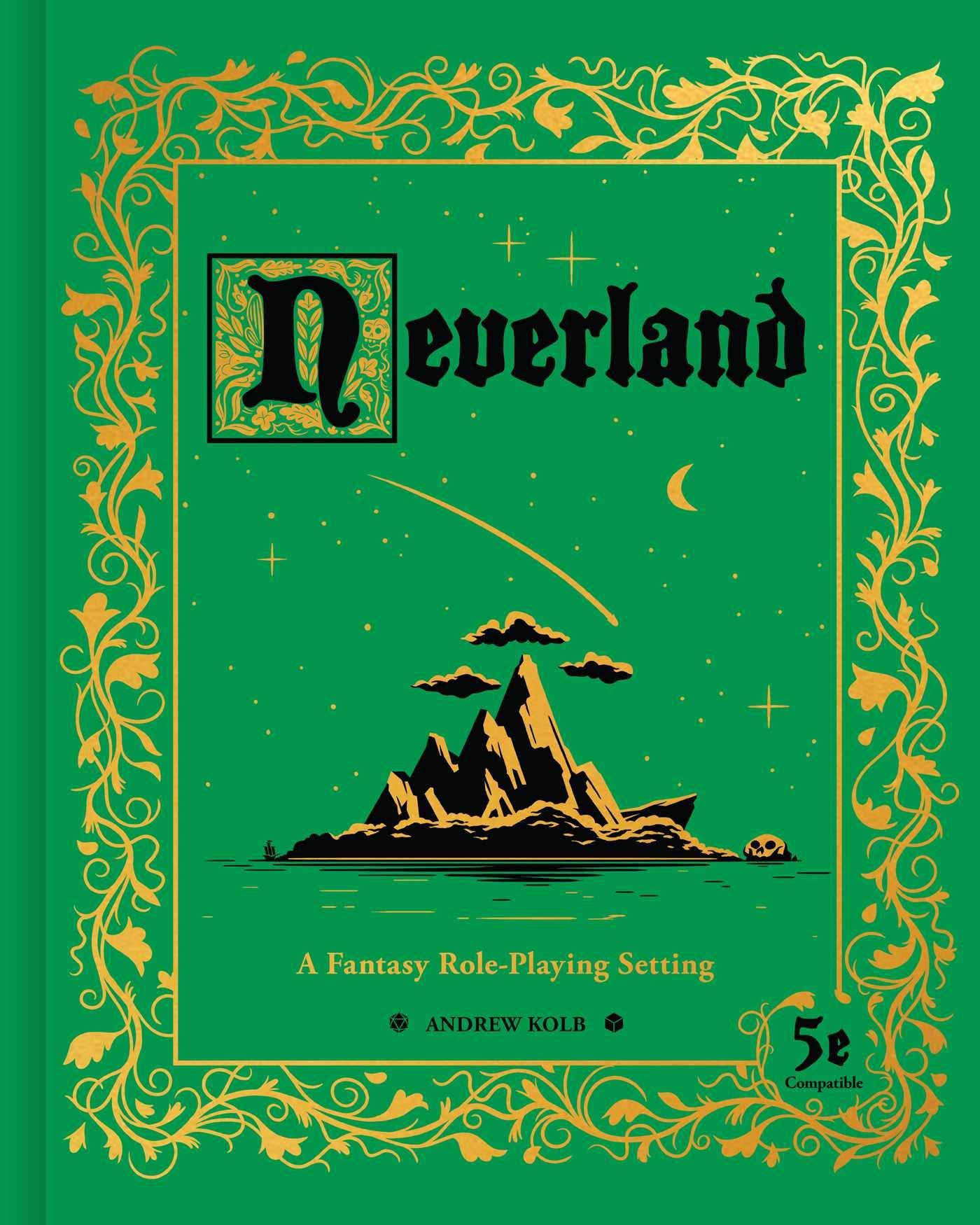 Neverland: A Fantasy Role-Playing Setting: Kolb, Andrew: 9781524860202:  Amazon.com: Books