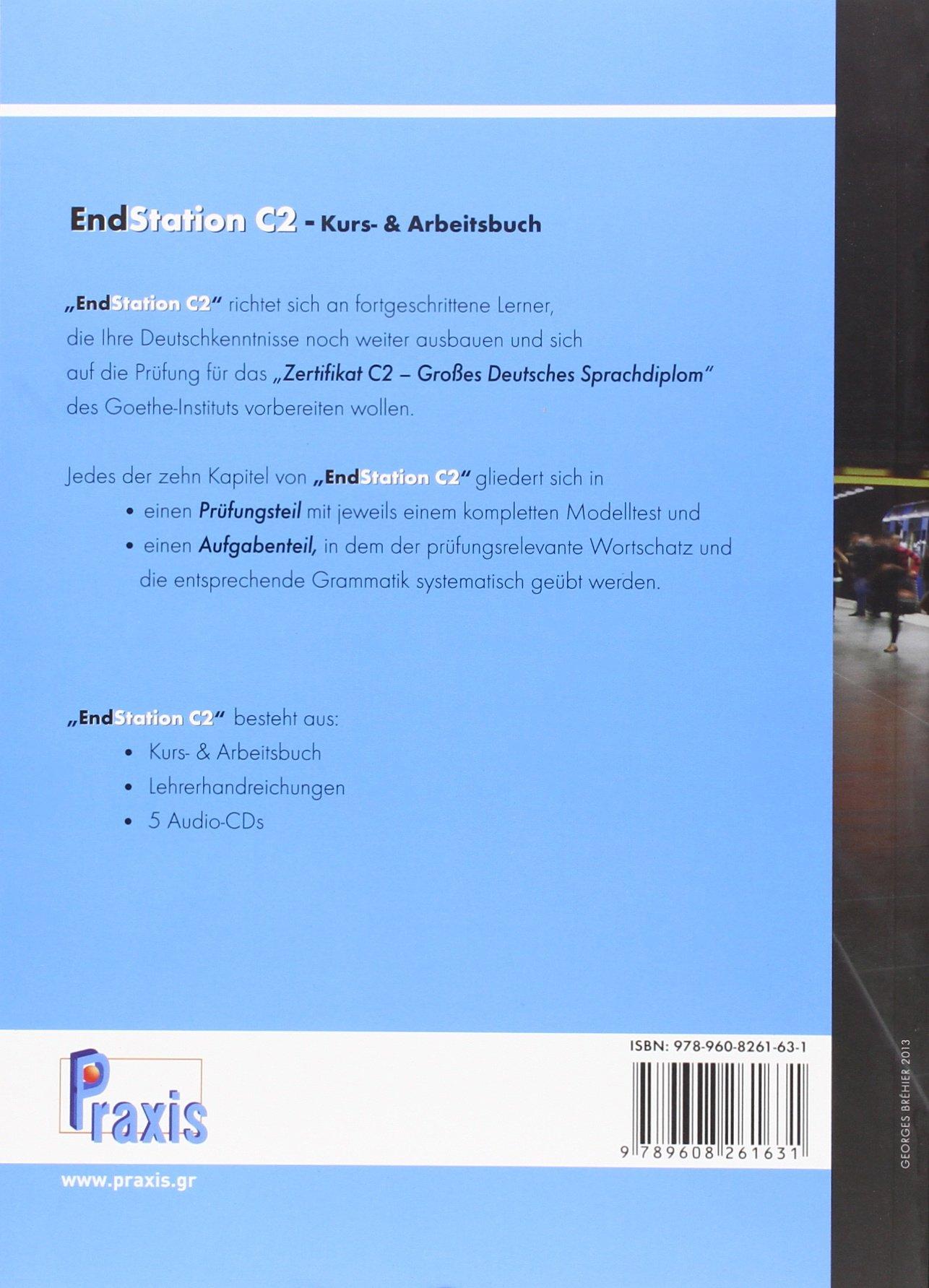 Endstation C2 Kurs Arbeitsbuch Spiros Koukidis Andrea Näfken