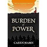 Burden of Power: A clean romantic adventure (The Wallkeeper Trilogy Book 1)