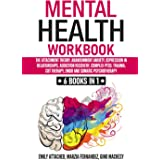 Mental Health Workbook: 6 Books in 1: The Attachment Theory, Abandonment Anxiety, Depression in Relationships, Addiction Reco