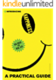 Introducing Happiness: A Practical Guide (Introducing...)