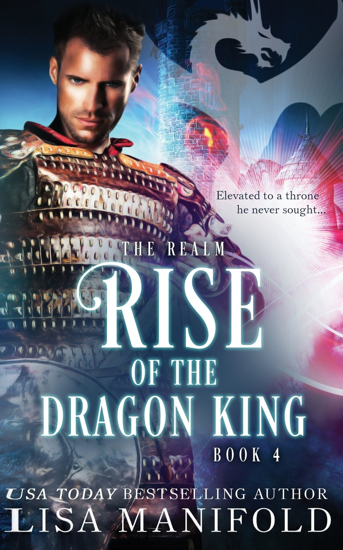 Read Online Rise of the Dragon King (The Realm) (Volume 4) pdf epub