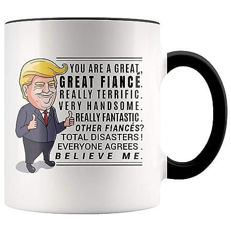 Men Mug Fiance For Gifts Funny Trump Him Fiancé Coffee Gift Anniversary kuiOXTPZ