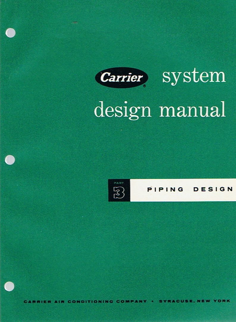 Piping Design: Part 3 (Carrier System Design Manual): Carrier Air  Conditioning Company: Amazon.com: Books
