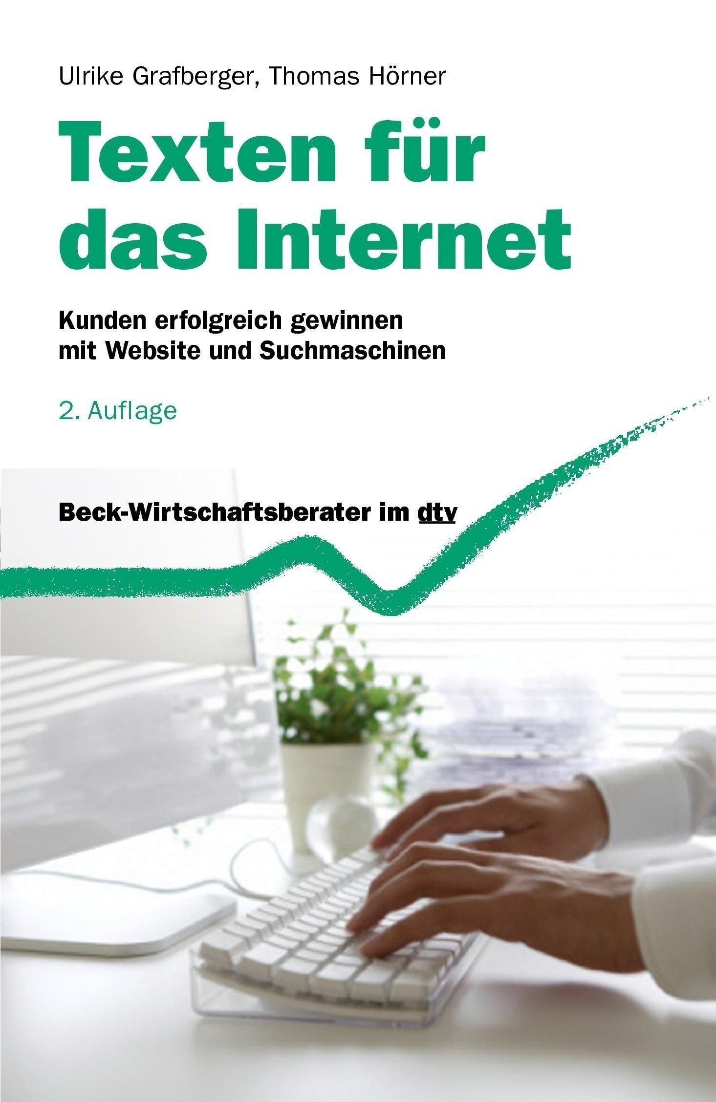 Texten für das Internet: Ein Ratgeber für den erfolgreichen Web-Auftritt
