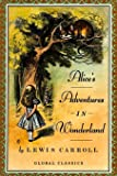 Alice's Adventures In Wonderland: Illustrated (Global Classics)