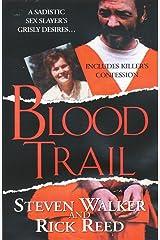 Blood Trail Mass Market Paperback