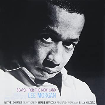 Lee Morgan - Search For The New Land - Amazon.com Music