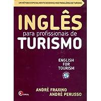 Inglês Para Profissionais de Turismo (+ CD Audio): English for Tourism - Um Método Especialmente Desenvolvido Para a área de Turismo