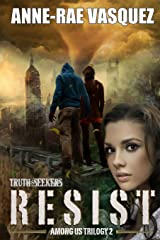 Resist: Volume 2 (Among Us Trilogy) by Anne-Rae Vasquez (4-Nov-2014) Paperback Paperback