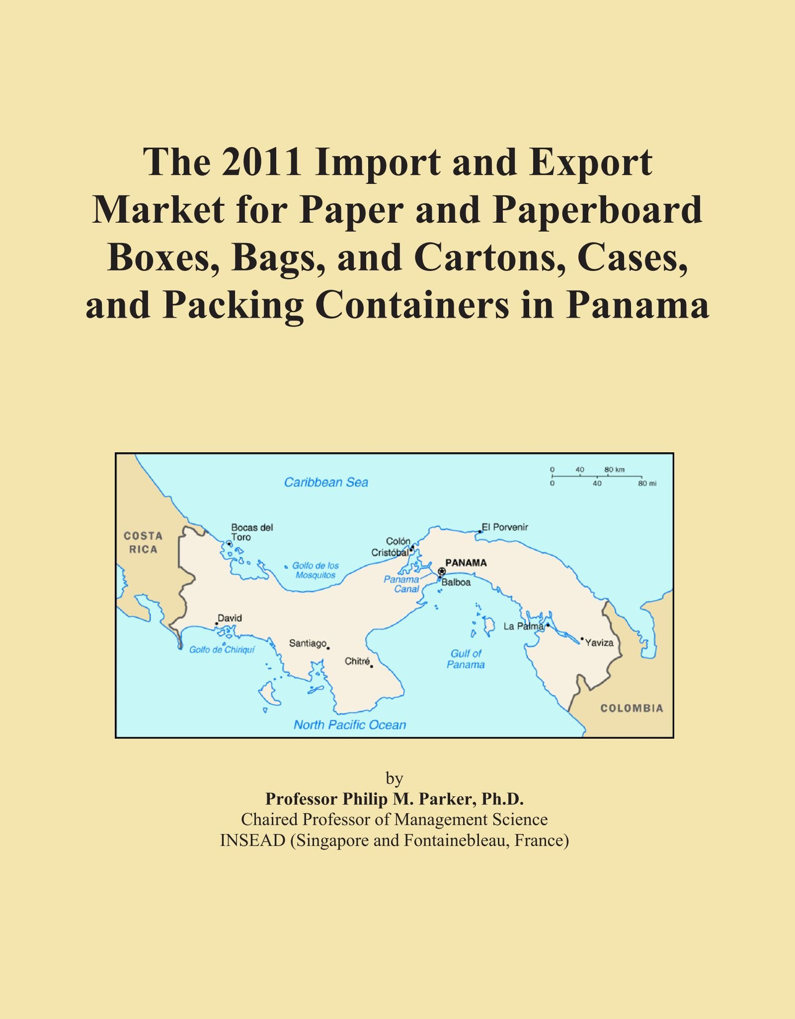 Download The 2011 Import and Export Market for Paper and Paperboard Boxes, Bags, and Cartons, Cases, and Packing Containers in Panama pdf