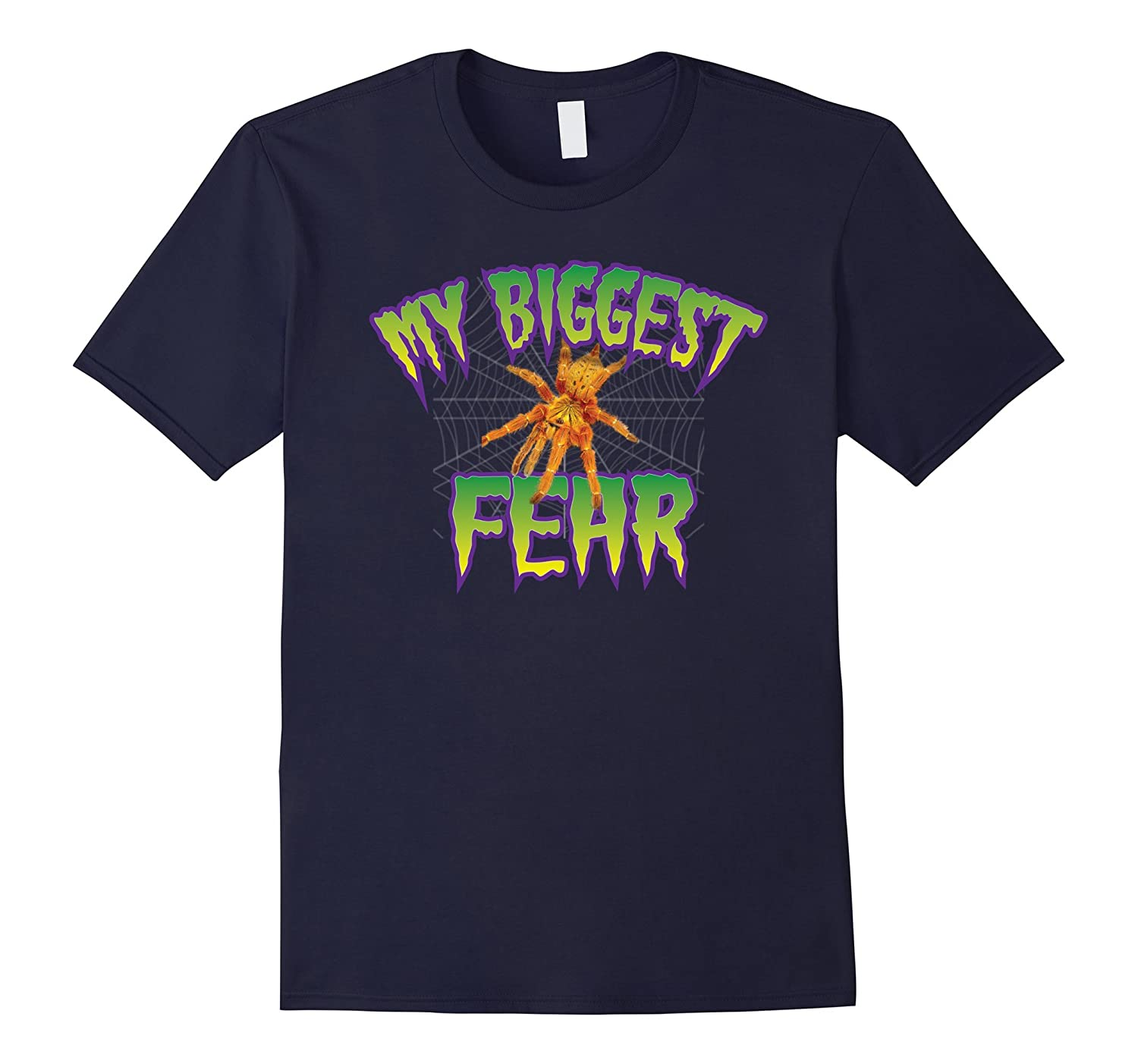 My Biggest Fear Creepy Crawly Spider Shirt~Halloween Costume-mt