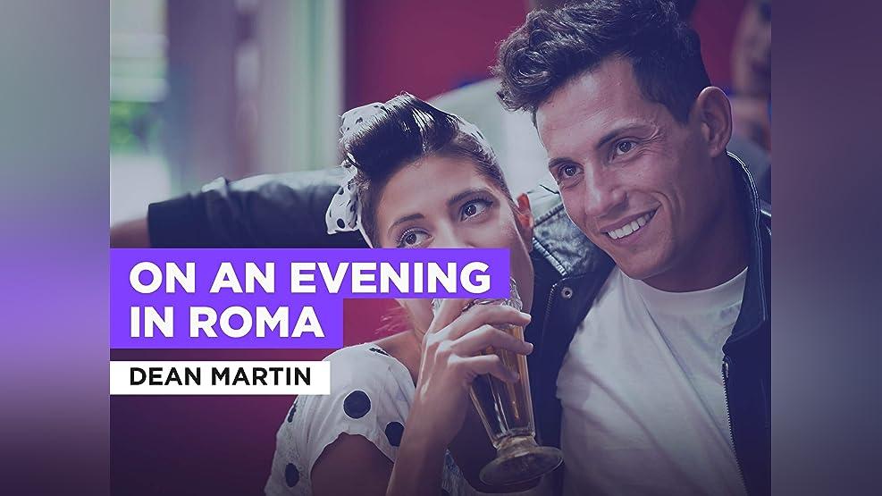 On An Evening In Roma im Stil von Dean Martin