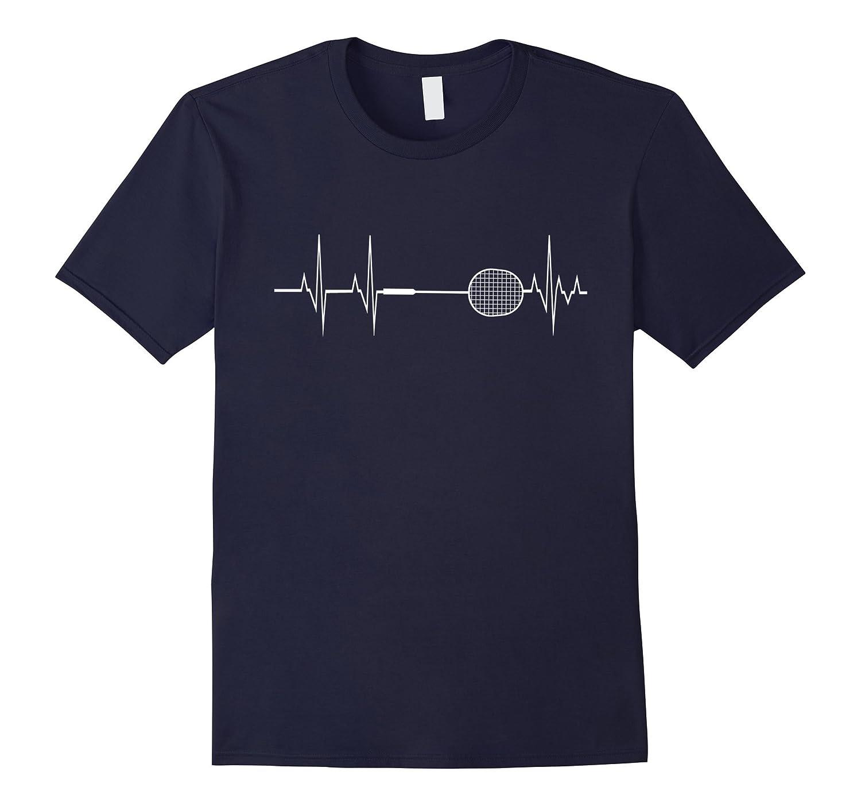 Badminton Racket Heartbeat T-shirt Funny Player Gift Shirt-FL
