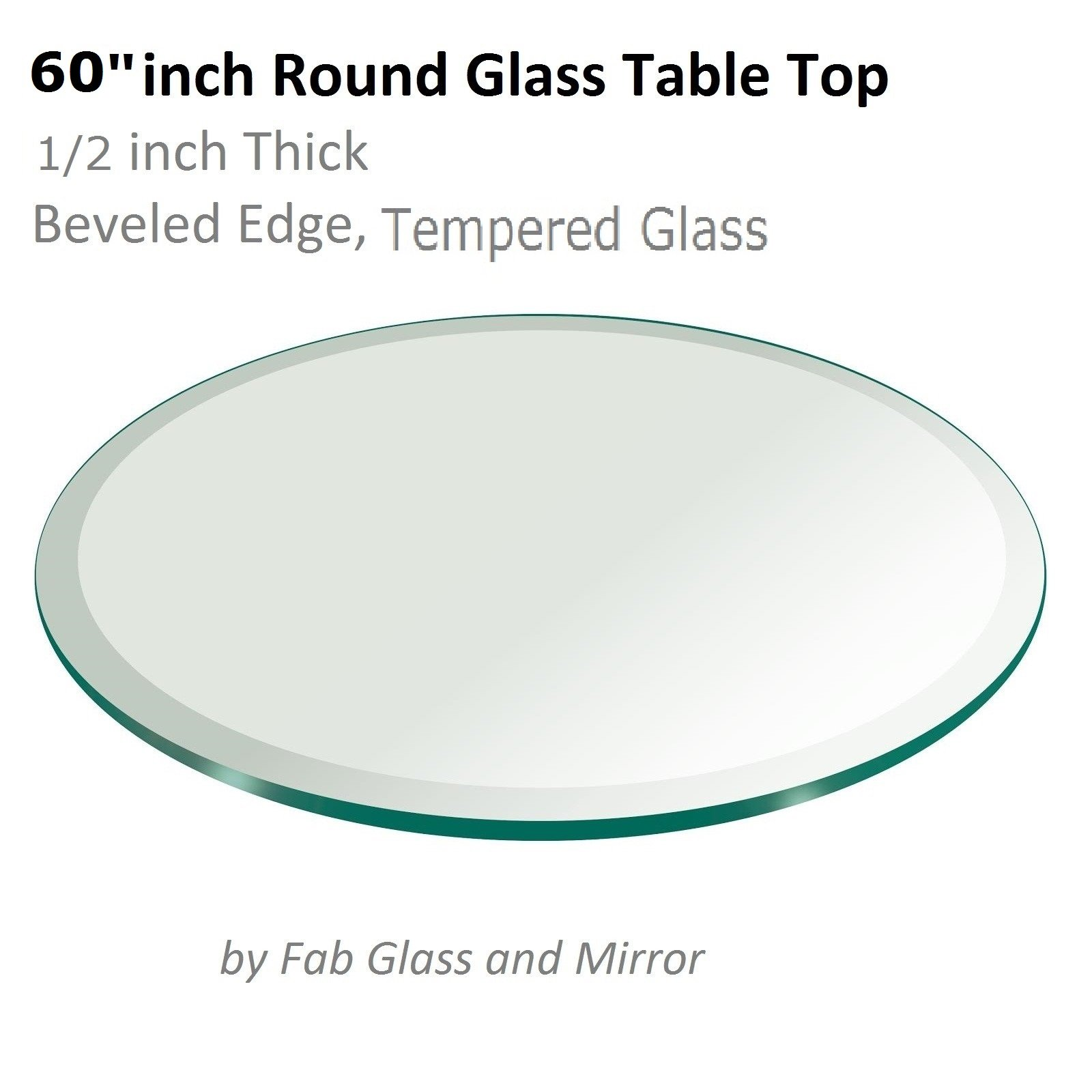 60'' Inch Round Glass Table Top 1/2'' Thick Tempered Beveled Edge by Fab Glass and Mirror