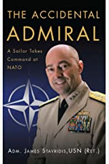The Accidental Admiral: A Sailor Takes Command at NATO Kindle Edition