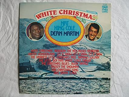Dean Martin White Christmas.White Christmas With Nat King Cole Dean Martin Nat King